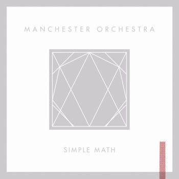 "Machester Orchestra - ""Simple Math"" (Sony Music / VÖ: 13.05.11)"