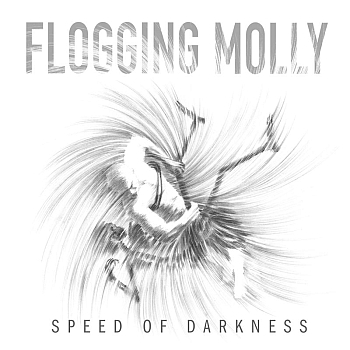 "Flogging Molly: ""Speed Of Darkness"" (Borstal Beat Records / Cargo / VÖ: 27.05.11)"