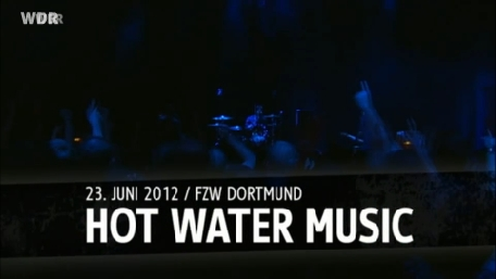 Hot Water Music live @ FZW, Dortmund, 23/06/12, (Screenshot: WDR Rockpalast)