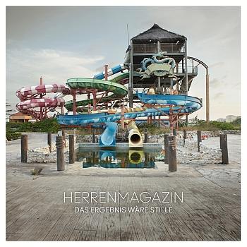 "Herrenmagazin - ""Das Ergebnis wäre Stille"" (Delikatess Tonträger / VÖ: 15.03.13)"