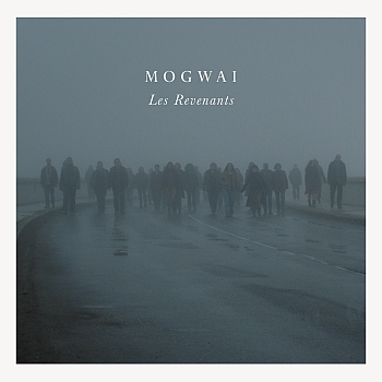 "Mogwai - ""Les Revenants"" (PIAS / Rock Action Records / rough trade / VÖ: 22.02.13)"