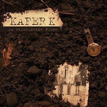"""Käfer K - """"Zu verwerfende Pläne"""" (Lala Schallplatten / VÖ: 01.03.13)"""