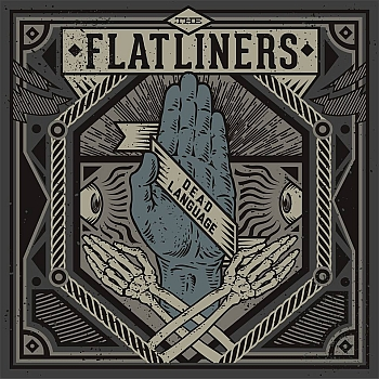 "The Flatliners - ""Dead Language"" (New Damage Records / Soulfood / VÖ: 13.09.13)"