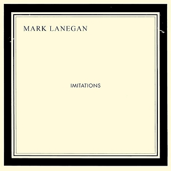 "Mark Lanegan - ""Imitations"" (Cooperative Music / PIAS / VÖ: 13.09.13)"