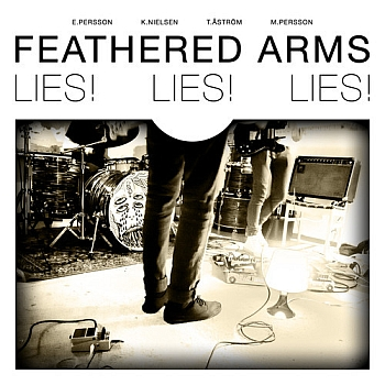 "Feathered Arms - ""Lies! Lies! Lies!"" (Stargazer Records)"