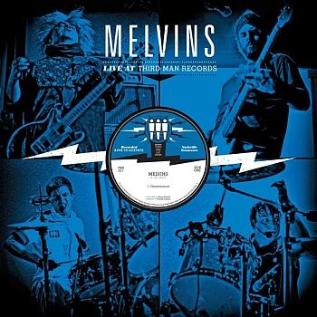 "The Melvins - ""Live At Third Man Records"" (Third Man Redords / VÖ: 17.09.13)"
