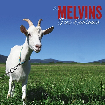 "Melvins - ""Tres Cabrones"" (Ipecac / Soulfood / VÖ: 08.11.13)"