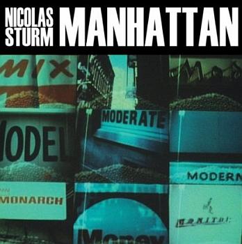 """Nicolas Sturm - """"Manhattan"""" EP (PIAS / VÖ: 01.11.13)"""