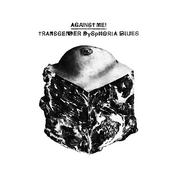 "Against me! - ""Transgender Dysphoria Blues"" (Total Treble Music / VÖ: 21.01.14)"