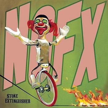 """NOFX - """"Stoke Extinguisher"""" (Fat Wreck / erhältlich)"""