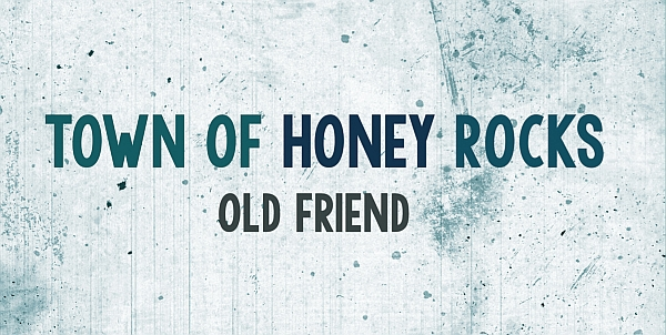 http://dadrocks.bandcamp.com/album/town-of-honey-rocks-old-friend
