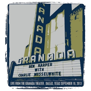 Ben Harper & Charlie Musselwhite live from the Granada Theater, Dallas, 10/09/13