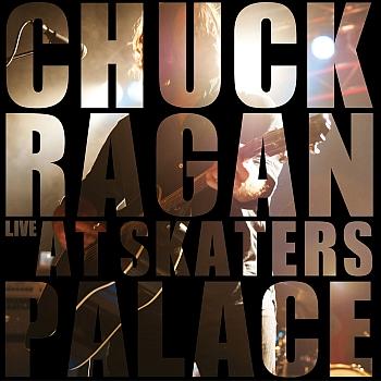 """Chuck Ragan - """"Live At Skaters Palace"""" (Uncle M / VÖ: 31.01.14)"""