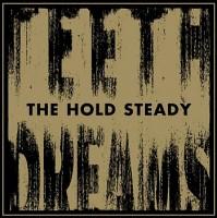 "The Hold Steady - ""Teeth Dreams"" (Razor & Tie / Washington Square / rough trade / VÖ: 28.03.14)"