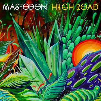 "Mastodon - ""High Road"" (Reprise Records)"