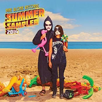 Dine Alone Summer Sampler 2014 (Dine Alone Records)