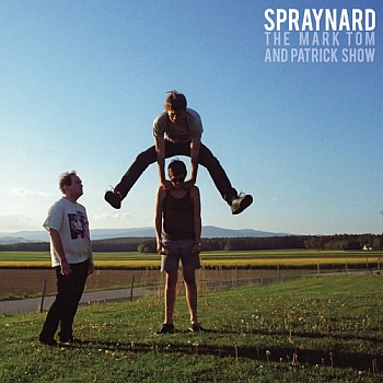 "Spraynard - The Mark, Tom And Patrick Show"" (Beach Community / Alive / 25.06.14)"