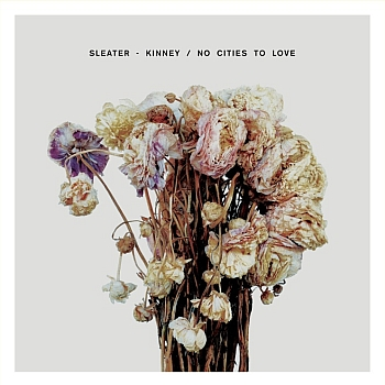 "Sleater-Kinney - ""No Cities To Love"" (Sub Pop / VÖ: 16.01.15)"