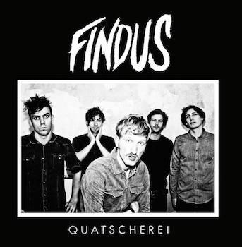 "Findus - ""Quatscherei"" EP (Delikatess Tonträger / VÖ: 23.01.15)"