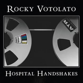 "Rocky Votolato - ""Hospital Handshakes"" (Glitterhouse / No Sleep / VÖ: 21.04.15)"