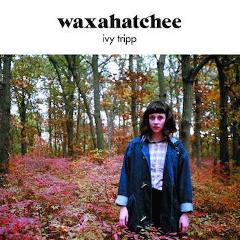 "Waxahatchee - ""Ivy Tripp"" (Wichita / Merge / VÖ: 06.04.15)"