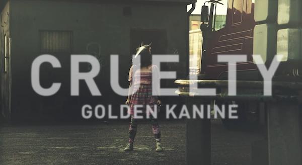 "Screenshot: Golden Kanine - ""Cruelty"""