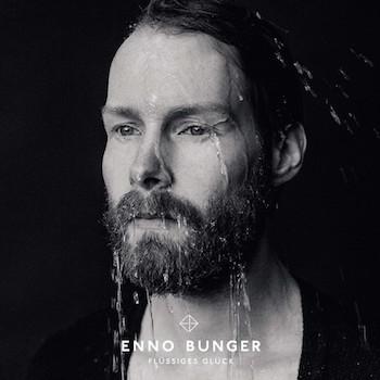 """Enno Bunger - """"Flüssiges Glück"""" (PIAS Germany / VÖ: 09.10.15)"""