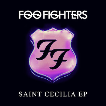 "Foo Fighters - ""Saint Cecilia EP"" (VÖ: 23.11.15)"