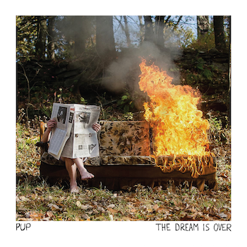 PUP - The Dream Is Over (Side One Dummy / Cargo Records / VÖ: 27.05.16)