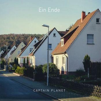 """Captain Planet - """"Ein Ende"""" (Zeitstrafe / Indigo / VÖ: 06.05.16)"""